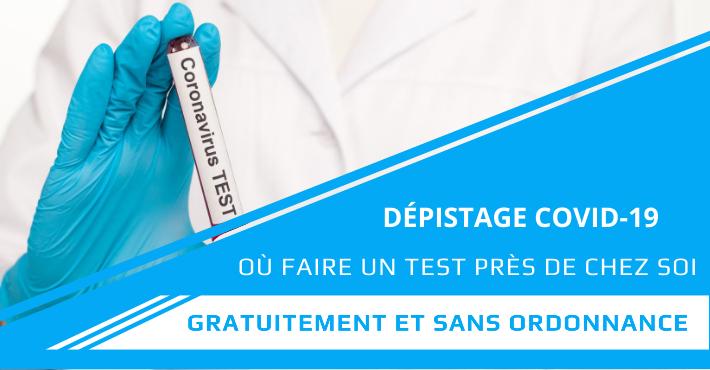 Test COVID gratuit sans ordonnance où se faire dépister