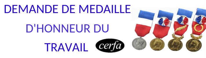 Demande De Medaille D Honneur Du Travail Formulaire Cerfa N 11796 01