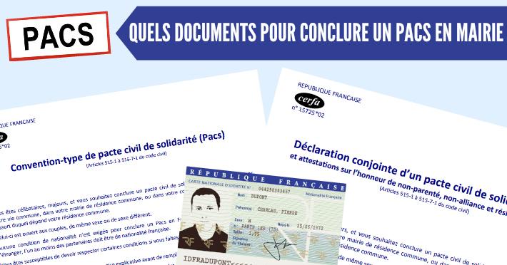PACS quels documents fournir à la mairie ou au notaire pour se pacser(