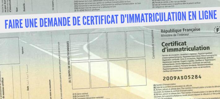 Carte grise comment faire demande en ligne certificat immatriculation
