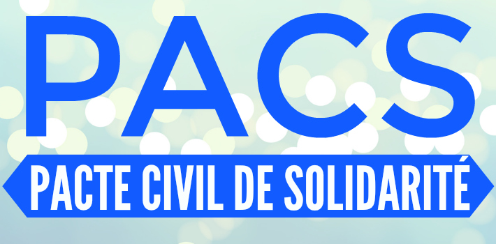 PACS - Pacte Civil de Solidarité