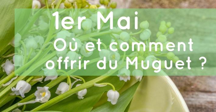 Agriculture.gouv.fr/le-1er-mai-offrez-du-muguet Ou acheter du muguet